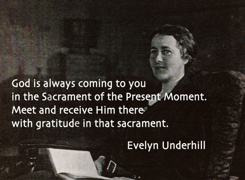 Evelyn Underhill Sacrament Quote
