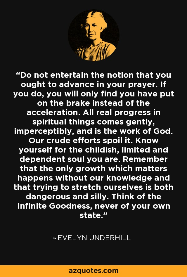 evelyn-underhill gentle prayer