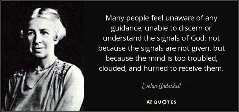 quote-many-people-feel-unaware-of-any-guidance-unable-to-discern-or-understand-the-signals-evelyn-underhill-113-86-86
